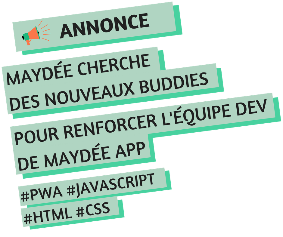 Annonce de recrutement d'un bénévole développeur pour l'app Maydée